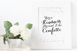 Throw Kindness Around Like Confetti Wall Art